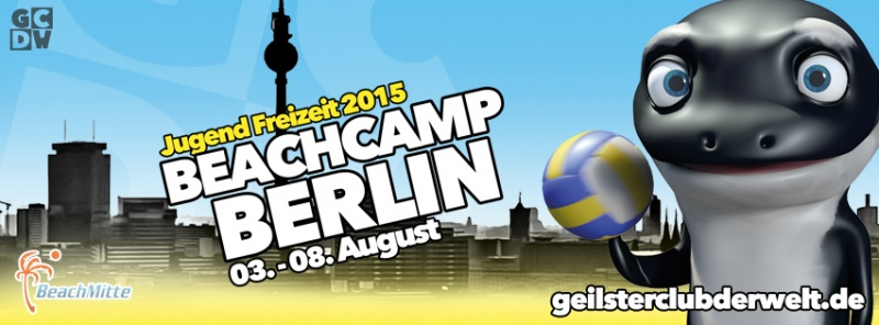 Jugend Freizeit 2015 - BEACHCAMP BERLIN